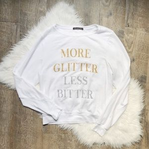 Wildfox More Glitter Less Bitter Pullover in White